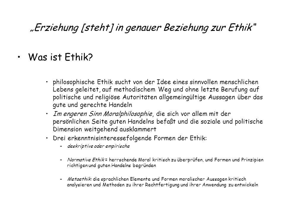 """""""Erziehung [steht] in genauer Beziehung zur Ethik"""